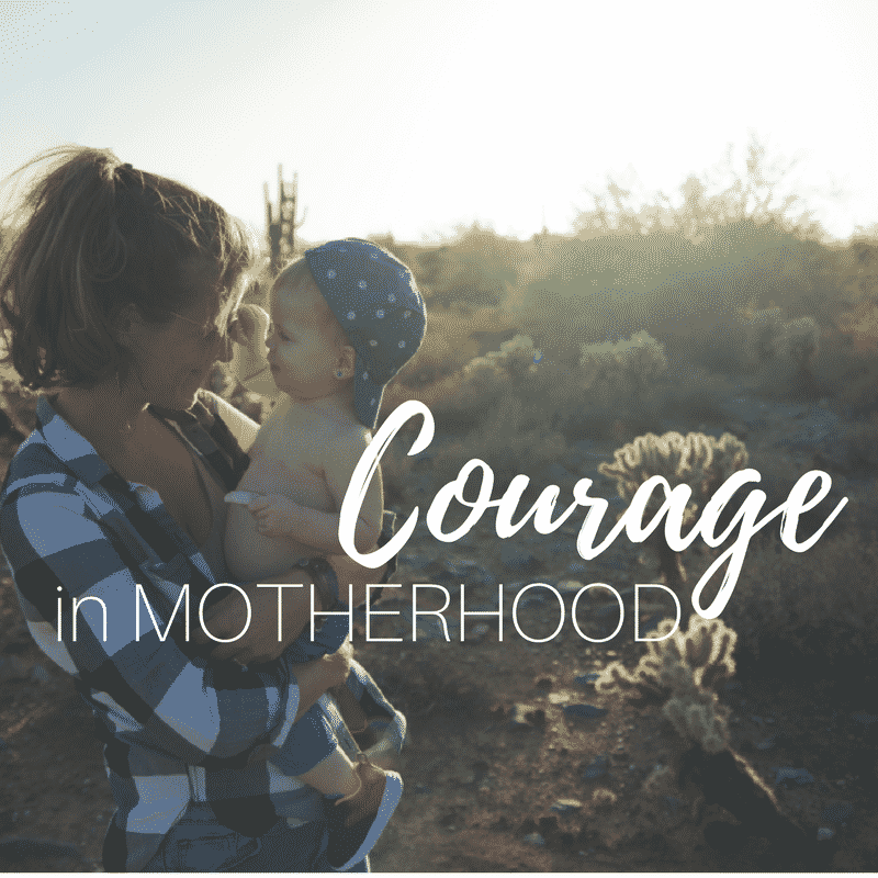 courage in motherhood